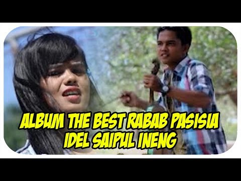Idel | Saiful | Ineng [Full Album] Tukang Panciang (TheBest Rabab Pasisia)