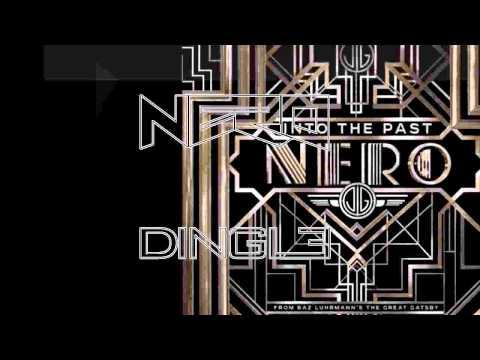 Nero - Into the Past (Dingle Remix)