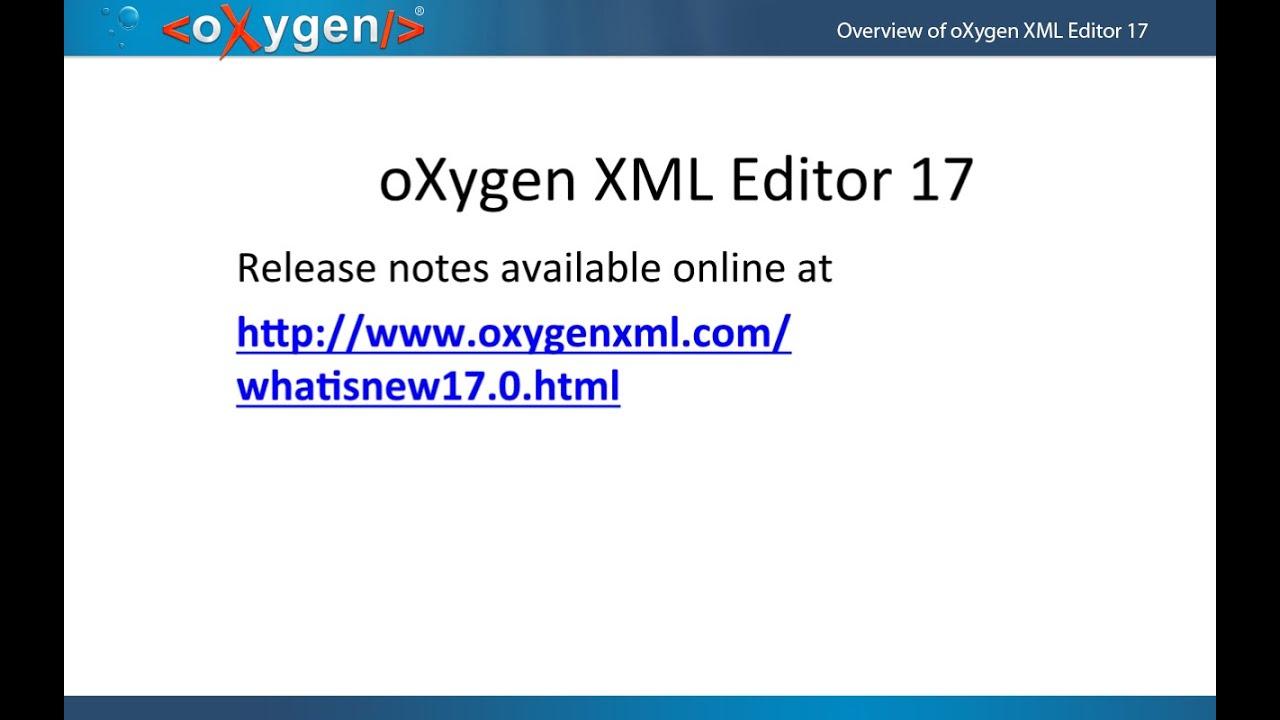 Webinar: Overview of oXygen XML Editor 17