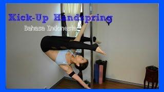 Pole Tutorial: Kick-up Handspring (Bahasa Indonesia)