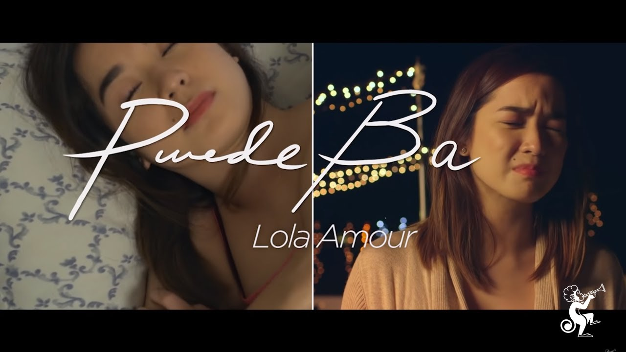 Pwede Ba - Lola Amour (Official Music Video) full mp3