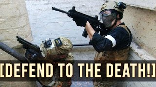 Defend To The Death! | Swat Fortress Airsoft