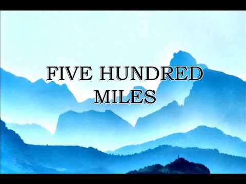 Five Hundred Miles  Classic Nursery Rhymes