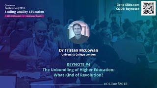 OLConf2018 Keynote 4 - Dr Tristan McCowan