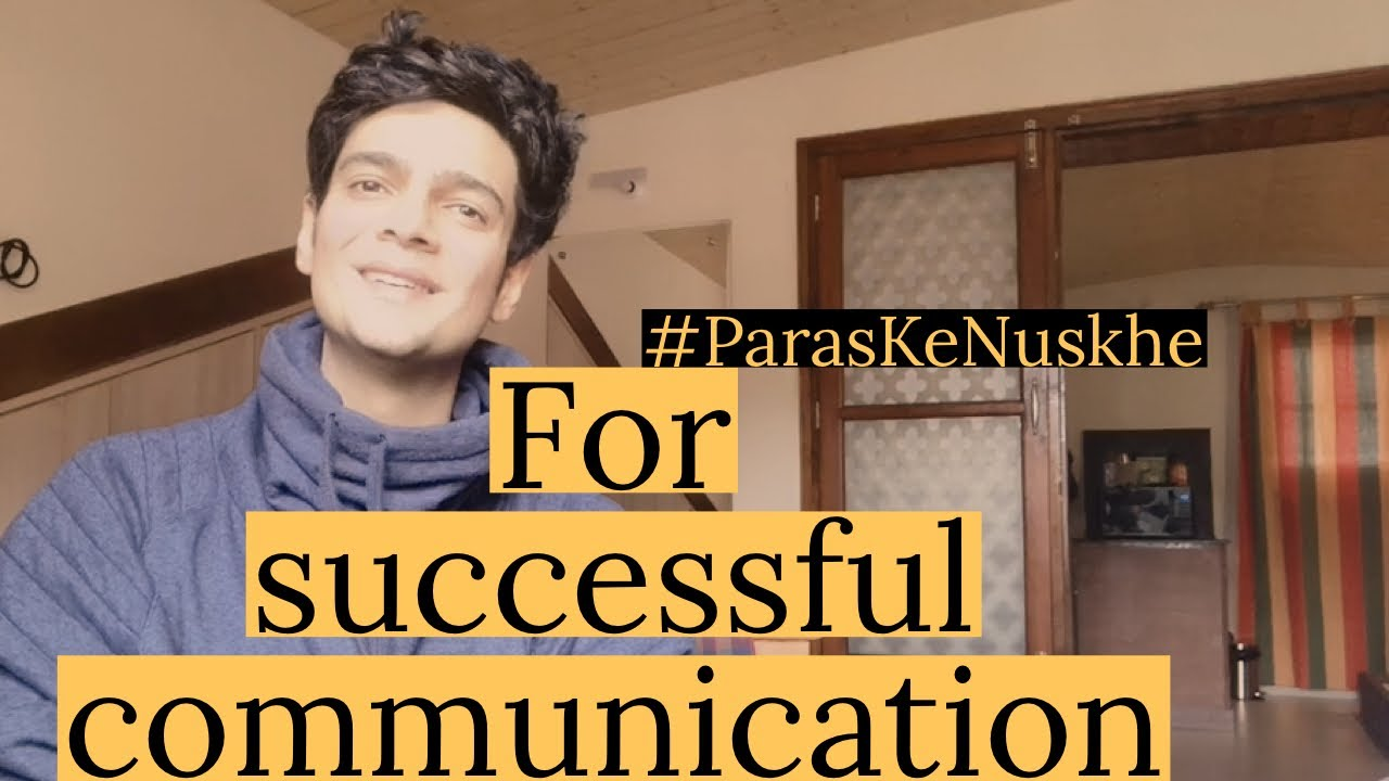 #ParasKeNuskhe for better business communication