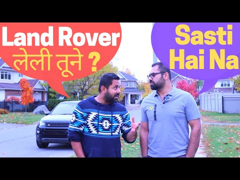 Easily Affordable EXPENSIVE Cars In Canada - My Brother Leasing A Land Rover For Rs. 25,000 / Month
