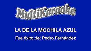Multi Karaoke - La De La Mochila Azul