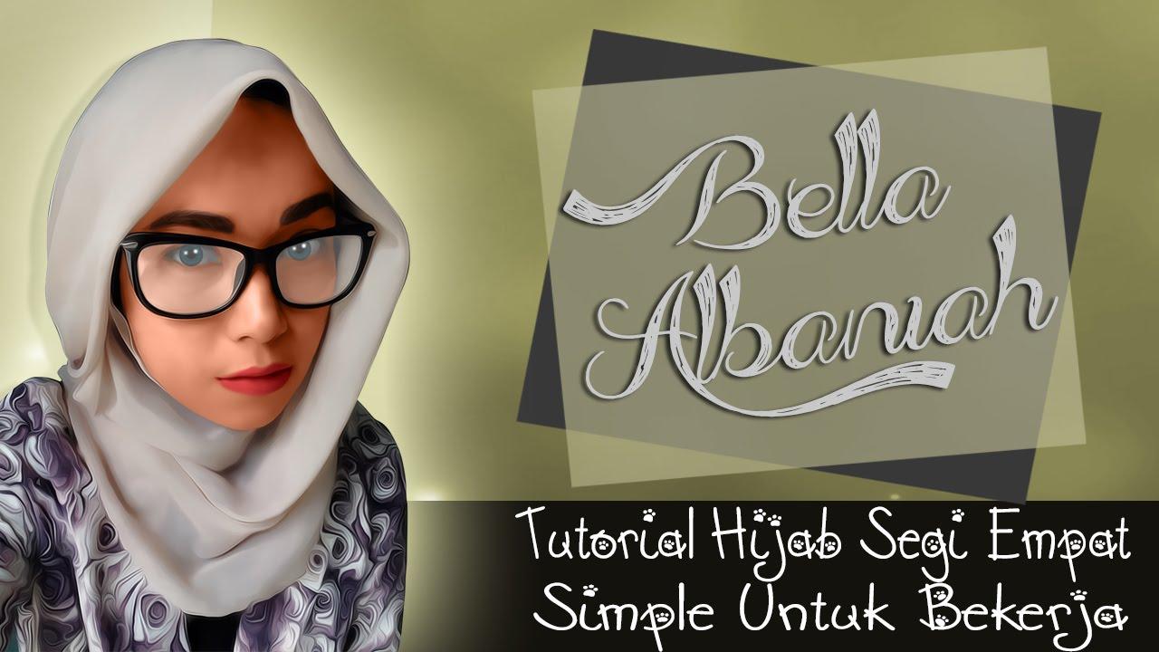 Tutorial Hijab Segi Empat Simple Untuk Bekerja Terbaru 2018 YouTube