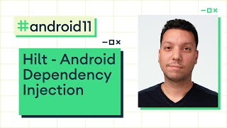 Hilt - Android Dependency Injection