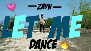 Download Lagu ZAYN - LET ME (DANCE COVER) | OWN CHOREOGRAPHY Mp3