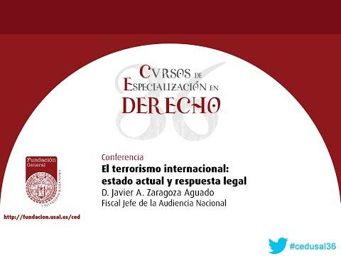 """Cursos de Especialización en Derecho. """"El terrorismo internacional: estado actual y respuesta legal"""""""