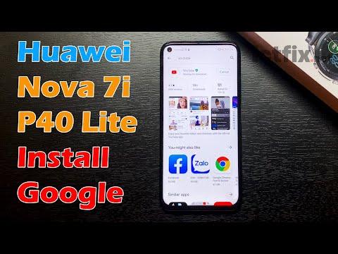 Huawei Nova 7i/P40 lite Install Google Play Store & Google Apps