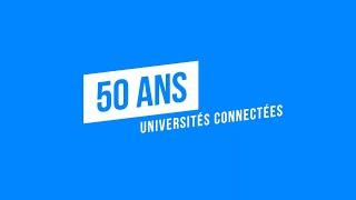 50 ans: Universités connectées