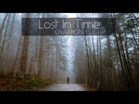 DYATHON - Lost In Time [Emotional Piano Music]