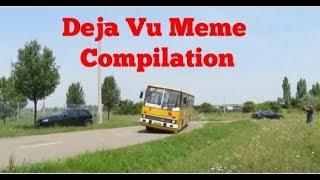 Deja Vu Meme Compilation #2