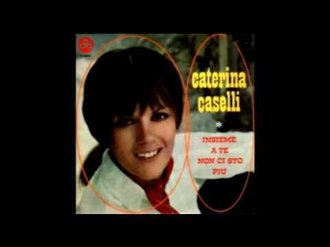 Caterina Caselli - Insieme A Te Non Ci Sto Più (AKA Arrivederci Amore, Ciao)