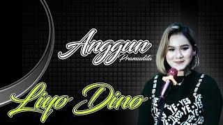 Download Lagu LIYO DINO - ANGGUN PRAMUDITA( OFFICIAL ) mp3