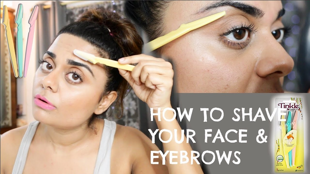 How To Shave Your Face Eyebrows Youtube