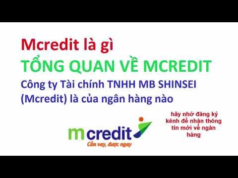 MCREDIT LÀ GÌ - Mcredit Là Của Ngân Hàng Nào - Mcredit Cho Vay