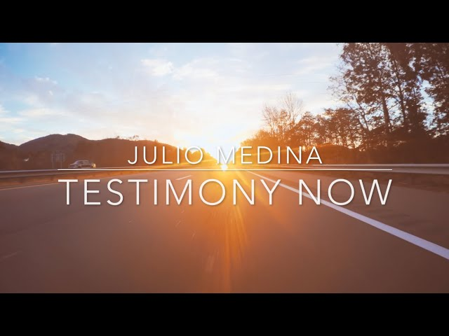 Testimony Now interviews Julio Medina