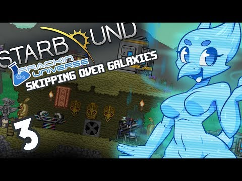 [MODDED] Starbound (Frackin Universe) Part 3: Skipping Over Galaxies