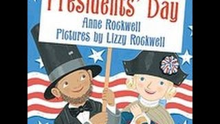 President's Day story by Anne Rockwell (Author), Lizzy Rockwell (Illustrator)