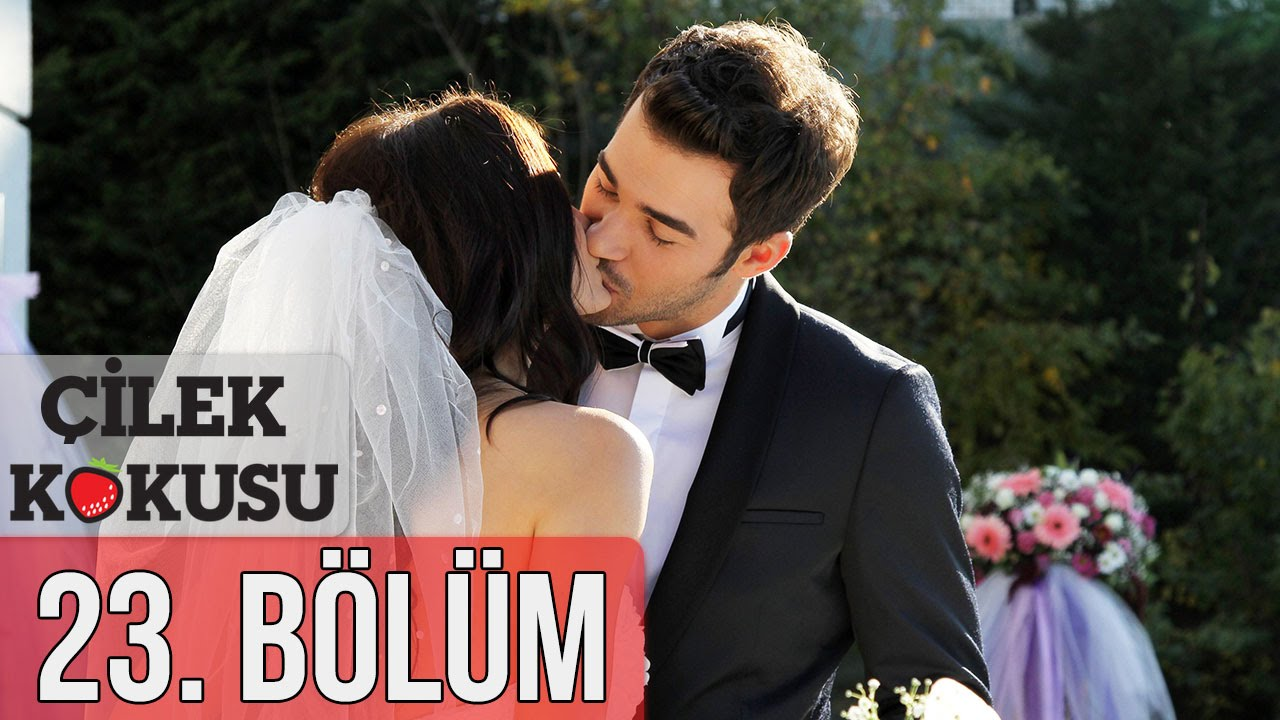 Download Çilek Kokusu 23. Bölüm Final