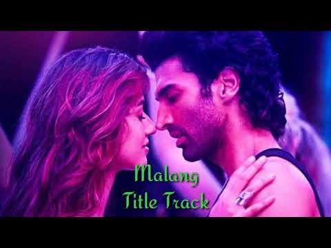 Malang Title Track Lyrics With English Translation Ved Sharma Aditya Roy Kapur Disha Patani Youtube
