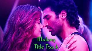 Malang(Title Track) Lyrics With English Translation | Ved Sharma | Aditya Roy Kapur | Disha Patani