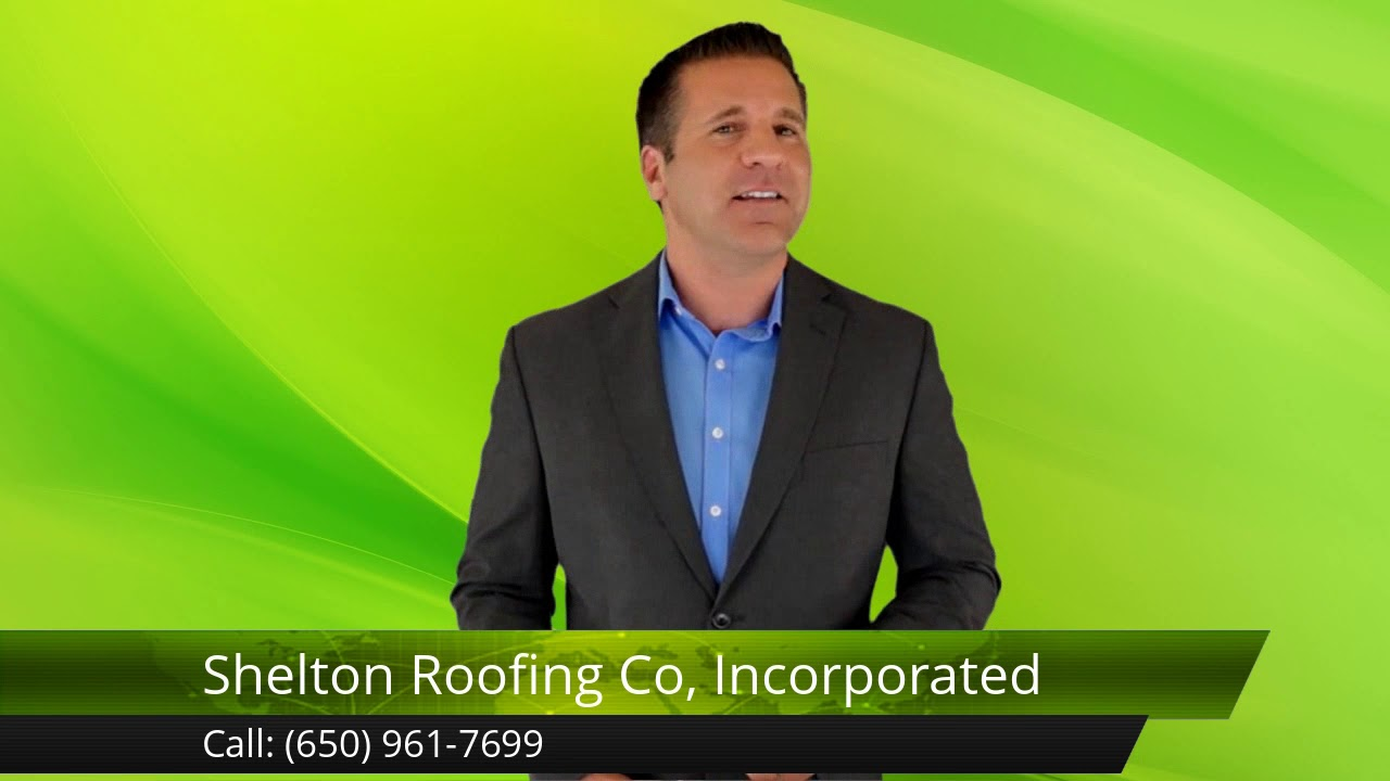 Shelton Roofing Co Incorporated Mountain View Terrific
