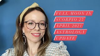 On 27 April there is a Full Moon in Scorpio at 7 degrees, forming a T-square with Saturn in Aquarius, as well as the Sun conjunct Uranus in Taurus. Watch the ...