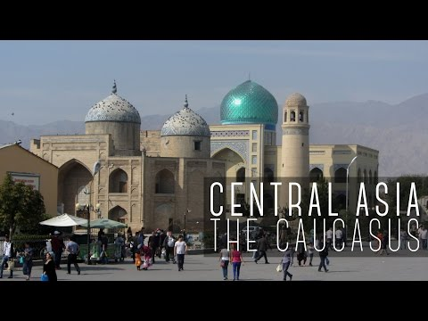 CENTRAL ASIA & THE CAUCASUS 2016 | Georgia, Azerbaijan, Uzbe