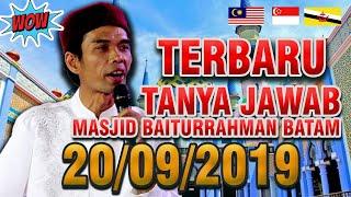 Terbaru Tanya Jawab Kehidupan Ustadz Abdul Somad Masjid Baiturrahman Kota Batam