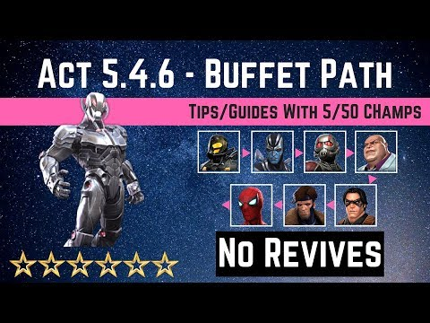 MCOC: Act 5 4 6 - Buffet Path Tips/Guide - No Revives with 5 50 champs
