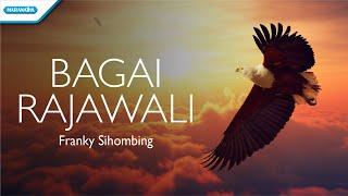 Bagai Rajawali - Franky Sihombing (with lyric)