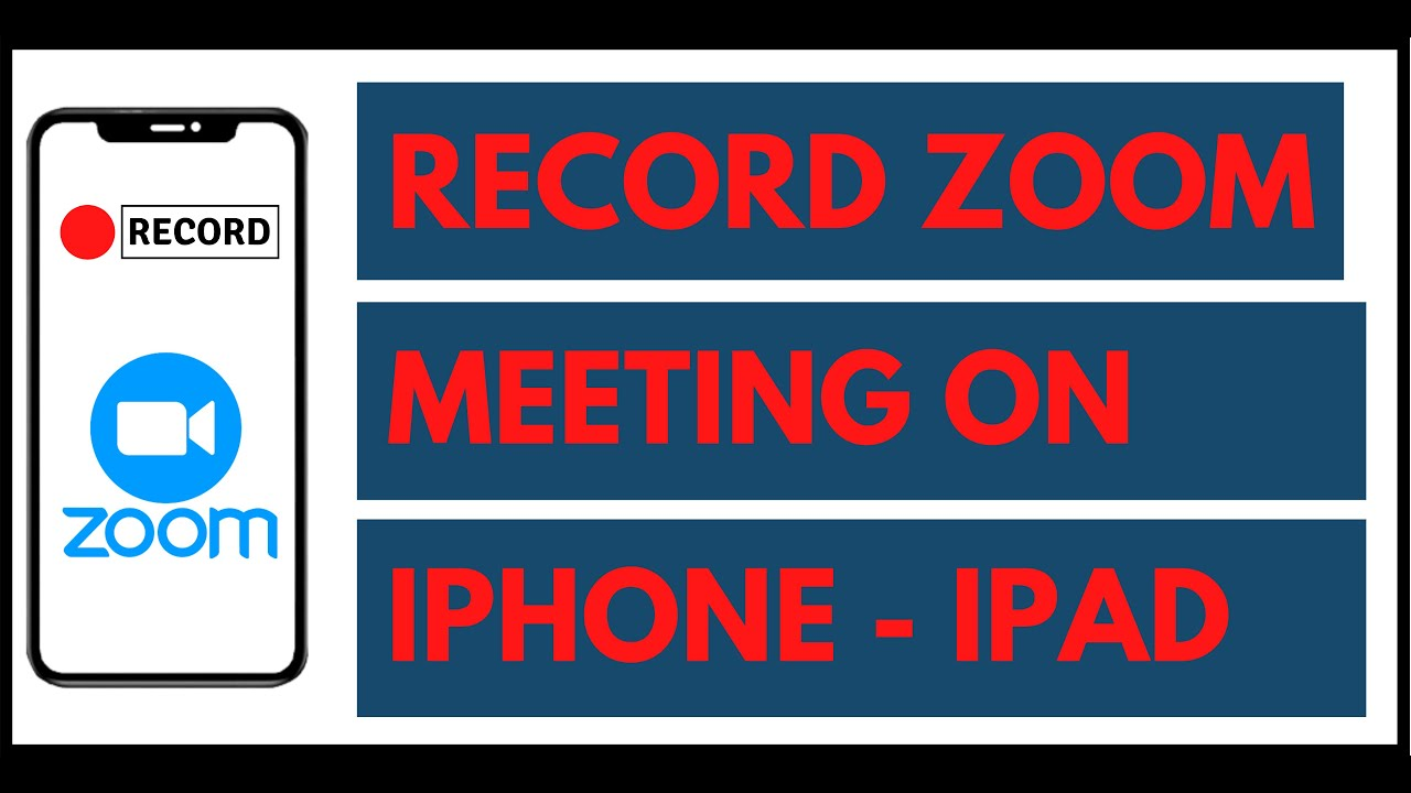 How To Record Zoom Meeting In Any Iphone Or Ipad Youtube
