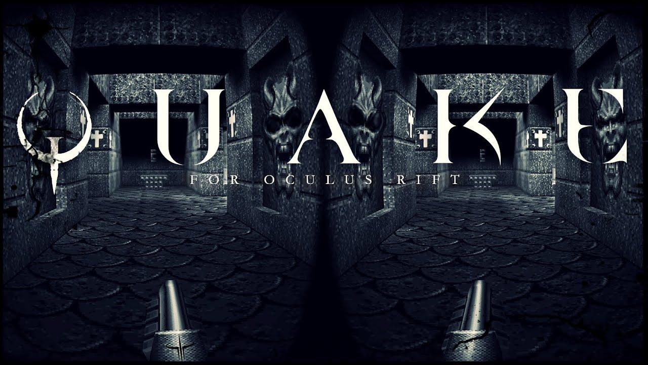 Quake - Mod Quakespasm actualizado al SDK 1 4 - Oculus Rift