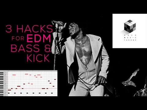 3 Hacks for EDM Bass Lines & Kick Drums | Hack Music Theory