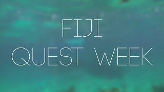 Fiji Quest Week - Island School 2016