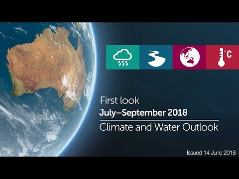 First look at the Climate and Water Outlook for July to September 2018, issued 14 June 2018