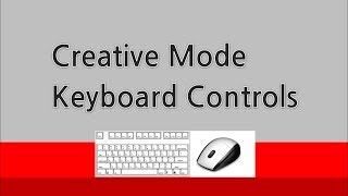 minecraft creative mode Keyboard controls