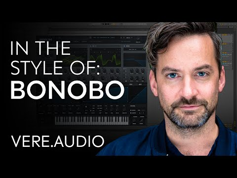 BONOBO Tutorial: In The Style Of Vol.3  - Bonobo + Sample Pack