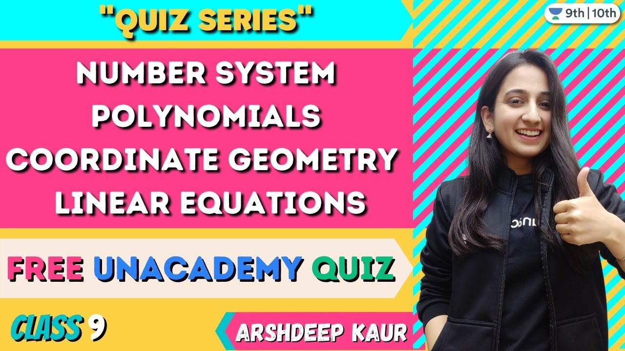 Download CBSE Class 9 : Free Unacademy Quiz (Chapters 1 to 4)   Unacademy Class 9 and 10   Arshdeep Kaur