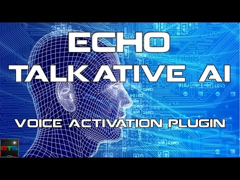 Echo Talkative AI - Voice Activation Plugin for Gaming!