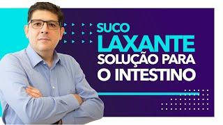 Suco para regular o intestino LAXANTE NATURAL   Dr. Juliano Teles
