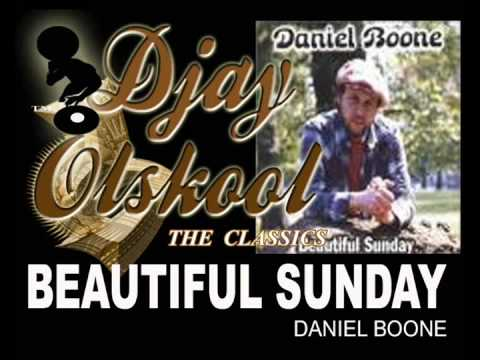 BEAUTIFUL SUNDAY... Daniel Boone