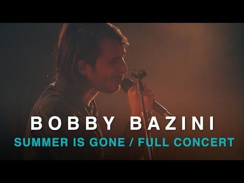 Bobby Bazini | Summer Is Gone | Full Concert