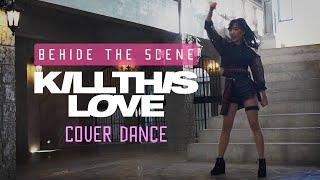 Baixar 'KILL THIS LOVE' - BLACKPINK - Cover Dance เบื้องหลัง BEHIND THE SCENES ∣ Softpomz #ติ่งฝึกหัด