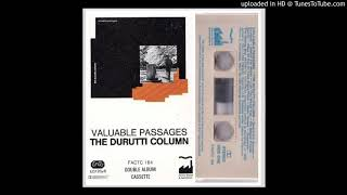 Durutti Column - without mercy (Stanzas 4 To 7, 10 To 12)