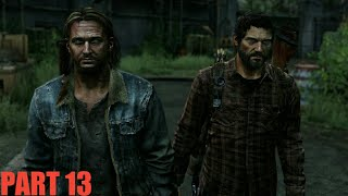 The Last of Us Gameplay Walkthrough PART 13 Tommy ( Philippines )